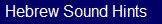 Hebrew Sound Hints
